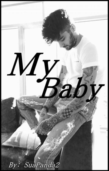 My Baby: Zayn Malik   Continuation of Bad Boy
