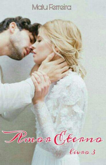Amor Eterno (livro 3)