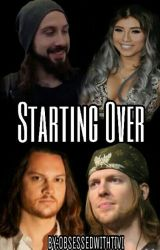 Starting Over by ObsessedwithTivi