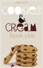 Cookies & Cream Book Club [OPEN ] by candcbookclub