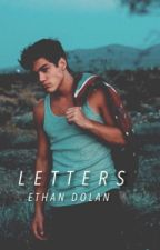 LETTERS || Ethan Dolan by happylittleca