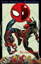 Entre Aranhas e Mercenários [Concluída] by JustCorral