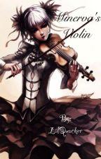 Minerva's Violin by LilQuacker