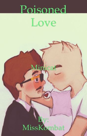 Poisoned Love~MiniCat