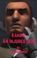 Kanan: An Injured Jedi by Catdragon12