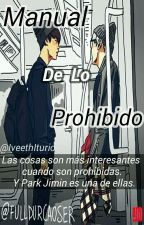 Manual De Lo Prohibido 	→ y.m by IveethIturio