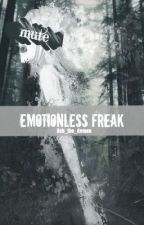 Emotionless Freak (Mute reader) by Toxic_Hazard