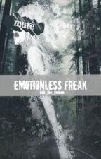 Emotionless Freak (Mute reader) by Toxic_Hazard
