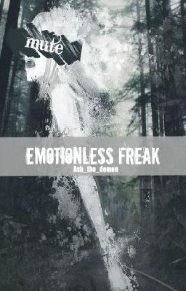 Emotionless Freak (Mute reader)