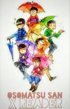 Osomatsu-San X Reader by TheMeowingNeko