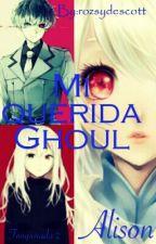 Mi Querida Ghoul ||Alison||Editando|| by rozsydescott