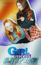 Girl meets Elite Force (EDITING) by Kellz_0627