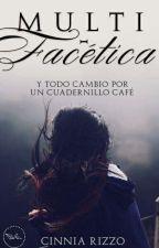 Multifacética. by CinniaRizzo