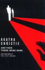 And Then There Were None by Agatha Christie by AcaciaCallista