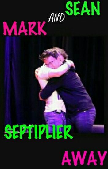 SEPTIPLIER AWAY, A Markiplier And Jacksepticeye Story!!!