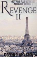 REVENGE II [+18] by JoselynC_Appleton