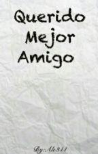 Querido Mejor Amigo by Ale344