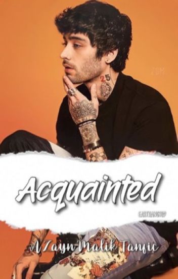 ACQUAINTED : ZM (rewriting!!)