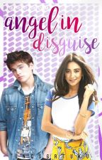 Angel in disguise|➰ #Wattys2016 by UnqSgrTuku