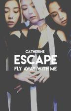 Escape  ✔ by fluffyoranges-