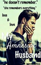 My Amnesiac Husband by BWWM_Fictions