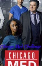Chicago Med 30 Day Challenge by 1774Hemmings