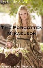 The Forgotten Mikaelson by kelsallen