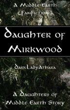 Daughter of Mirkwood [Lord of the Rings | Haldir] by DarkLadyAthara