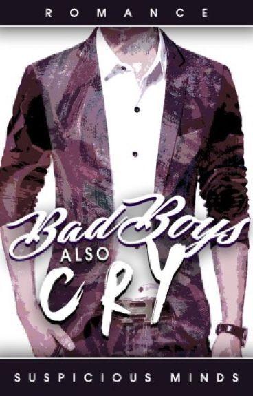 Bad Boys Also Cry (BoyxBoy)