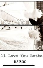 I'll Love You Better - KAISOO (Traducción en español) mpreg by EXOeden