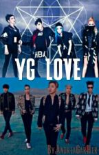 YG LOVE by AndreaGarHer