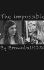 The impossible (Rilaya) by Brownbait1234