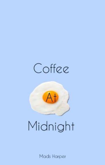 Coffee At Midnight {MxM} {Mpreg}