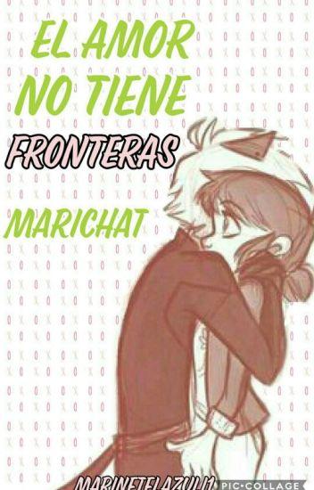 El Amor No Tiene Fronteras Marichat -CANCELADA-