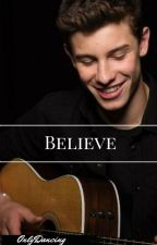 Believe Shawn Mendes by OnlyDancing