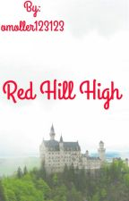 Red Hill High by omoller123123