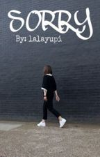 Sorry (oneshoot) by lalayupi