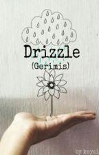 Drizzle by keyziaa
