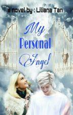 My Personal Angel by LilianaTan1708
