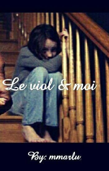 Le Viol & Moi [Terminé]