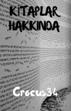 KİTAPLAR HAKKINDA by Crocus34