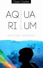 aquarium / аквариум by DeanCaster