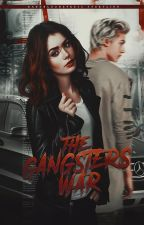 The Gangsters War: Lust Of Blood by BadBloodEmpress