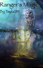 Ranger's Magic ~ Rangers Apprentice by Tayla2813