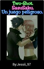 Two-Shot-SasuSaku-Un juego peligroso. by Jessy-Love_