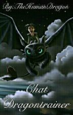 Chat Dragon Trainer by TheHumanDragon