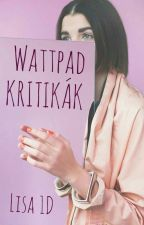 Wattpad Kritikák  by lisa_one_directoner