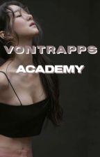 Vontrapps Academy: School For Mafia Princes & Princesses (HIATUS) by michsoshi