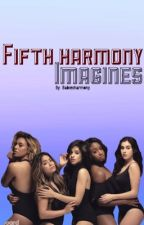 Fifth harmony imagines by babiesharmony
