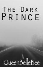 The Dark Prince by QueenBellebee